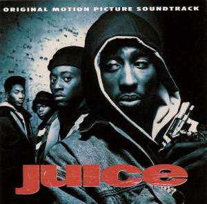0045. Juice (Soundtrack)