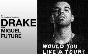 drake would you like a tour
