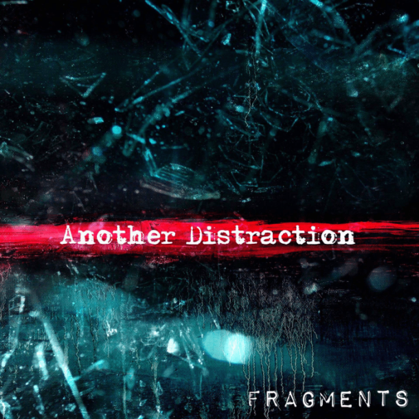 AnotherDistraction-Fragments-AlbumArt